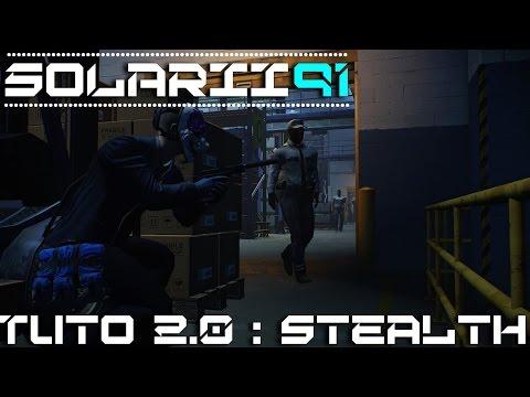 Tuto 2.0 - Payday 2 - Pillage Nocturne / Shadow raid