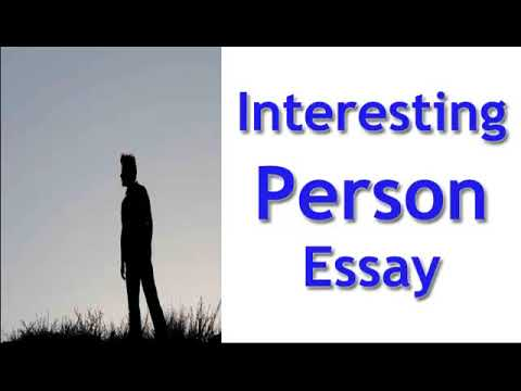 description of an interesting person essay