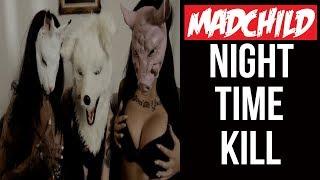 Смотреть клип Madchild - Night Time Kill