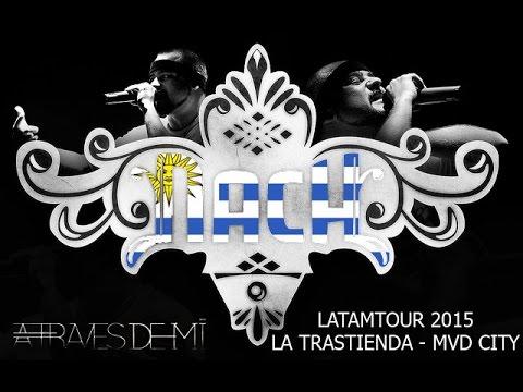 Nach - LatAm Tour 2015 - A Través de mi (Uruguay - Montevideo)