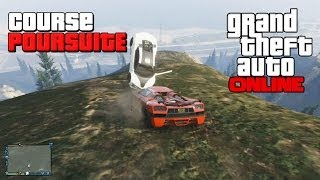GTA ONLINE - Course Poursuite Folle