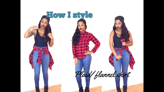 How I style: Plaid/flannel shirt