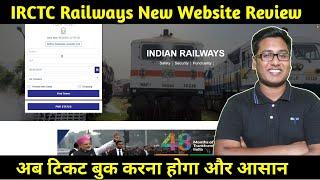 IRCTC Railways New Website New features Review 2018