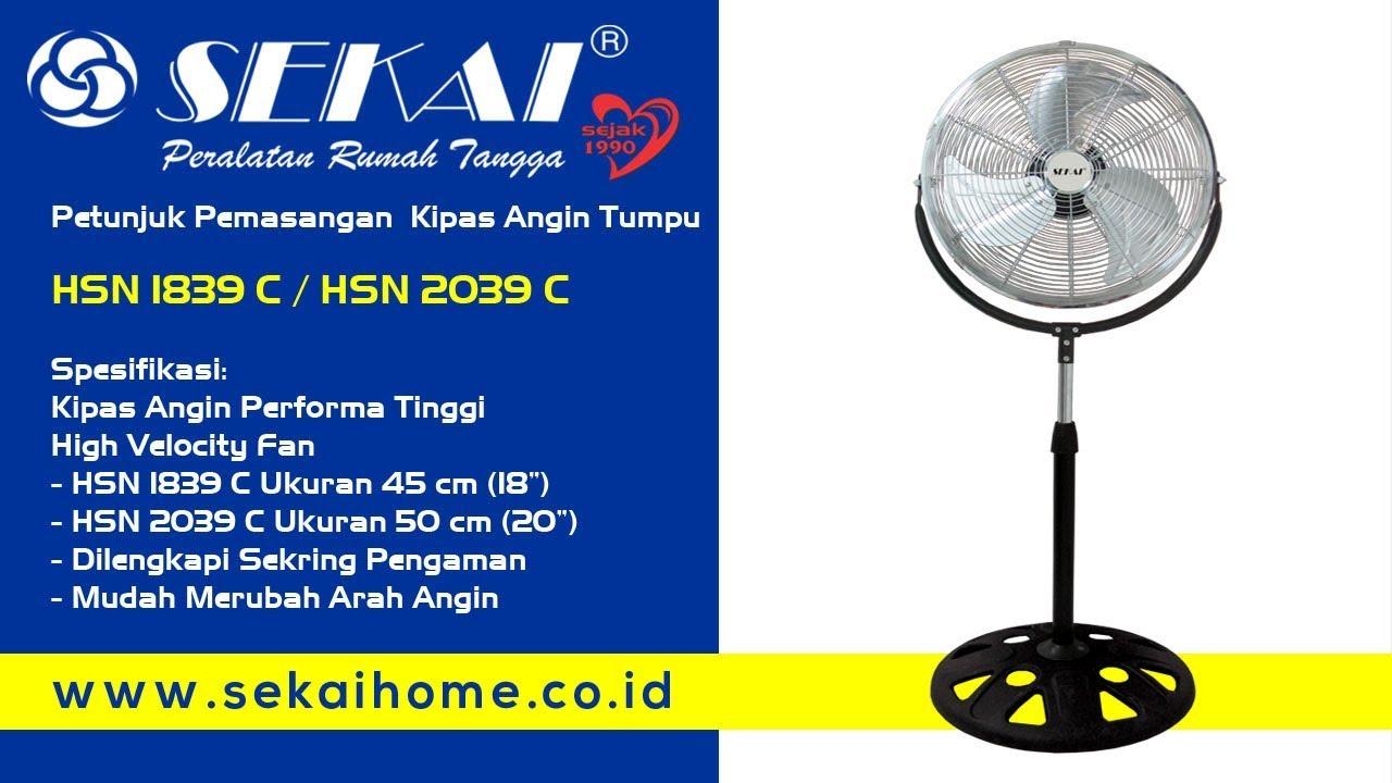 Petunjuk Pemasangan Kipas Angin Pwe 1080 1281 Sekai Tumpu Sfn 1609