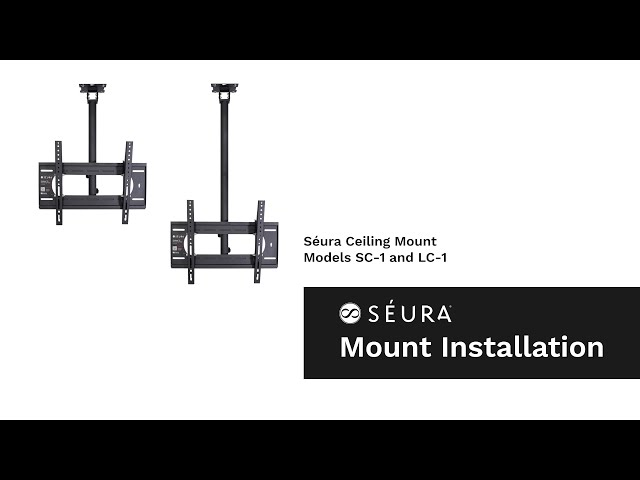 How to Install an Outdoor TV with the Séura Ceiling Mount (Models SC-1 and LC-1)