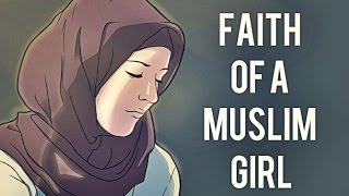 FAITH OF A MUSLIM GIRL | AMAZING REMINDER | NBA Production HD