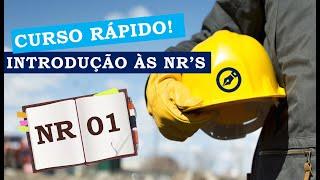 Assista o minicurso e aprenda sobre a Norma Regulamentadora NR 01: Segurança e Medicina do Trabalho.