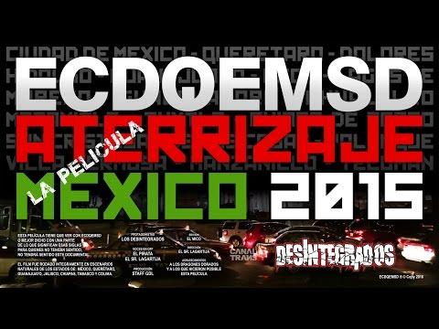 ECDQEMSD - Aterrizaje 2015  -  La Película