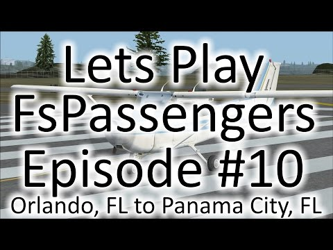 FSX | Let's Play FsPassengers - Episode #10 - Orlando to Panama City | C-172