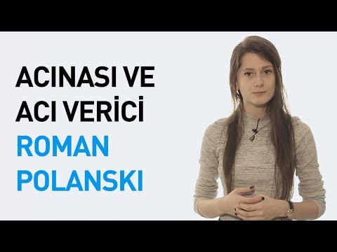 Acınası ve Acı Verici: Roman Polanski...