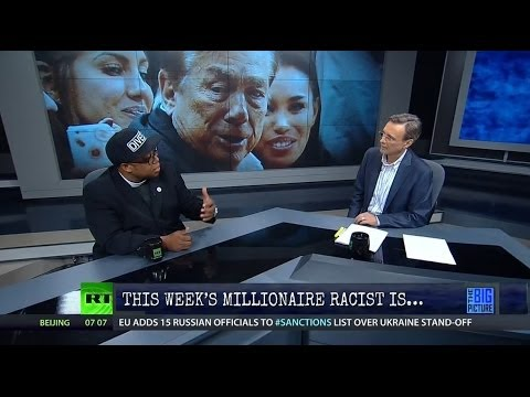 Full Show 4/28/14: This Week's Millionaire Racist Is...Donald Sterling