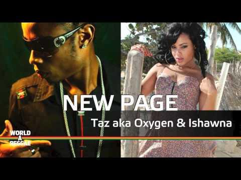 New Page - Taz aka Oxygen ft. Ishawna January 2011