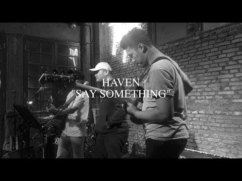 Haven - Say Something (Live Cover By Andre Fernando & Friends)