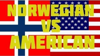 NORWEGIAN VS AMERICAN
