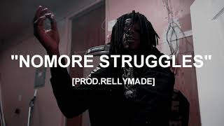 """[FREE] """"Nomore Struggles"""" OMB Peezy x NBA YoungBoy Type Beat (Prod.RellyMade)"""