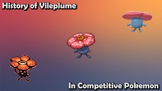 How GOOD was Vileplume ACTUALLY? - History of Vileplume in Competitive Pokemon (Gens 1-7)