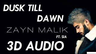 (3D AUDIO) Zayn ft. Sia - Dusk Till Dawn (DOWNLOAD!!)