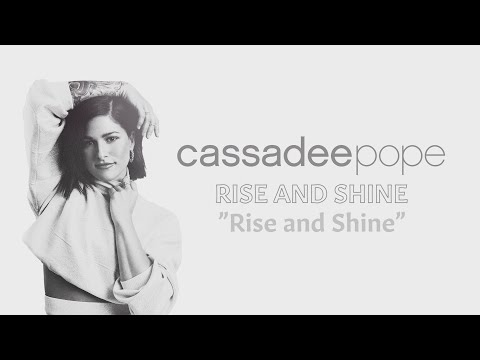 Cassadee Pope – Rise and Shine