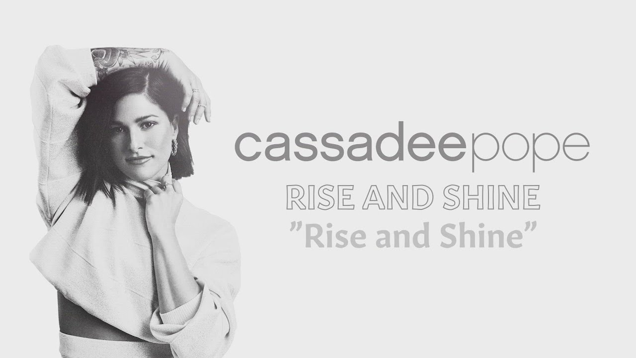 Cassadee Pope - Rise and Shine (Official Audio)
