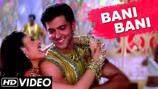 Bani Bani Full Video Song (HD) | Main Prem Ki Diwani Hoon | K.S.Chitra Hindi Songs | Bollywood Hits