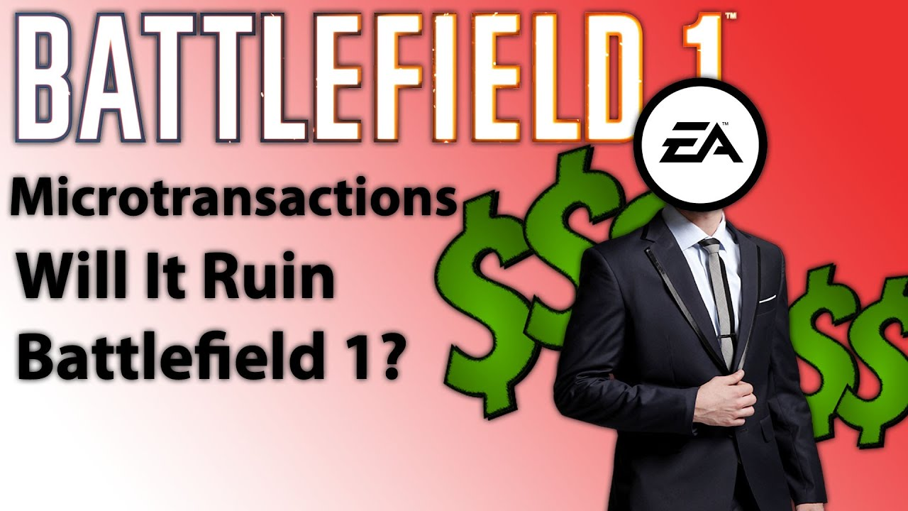 battlefield 1 microtransactions confirmed will it ruin this game