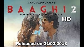 Baaghi 2 Movie Dance Steps By Tiger Shroff | Video released on 21/02/2018