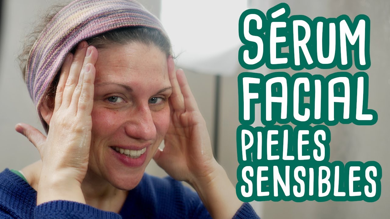 SÉRUM FACIAL para pieles sensibles