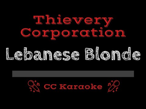 Thievery Corporation   Lebanese Blonde CC Karaoke Instrumental