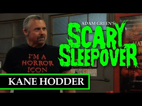 Adam Green's Scary Sleepover - Episode 1: Kane Hodder