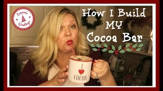 How I Build My Cocoa Bar