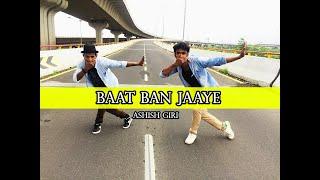 Baat Ban Jaye || A Gentleman || Dance Choreography