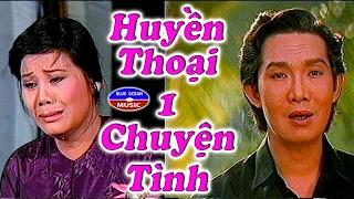 Cai Luong Huyen Thoai Mot Chuyen Tinh