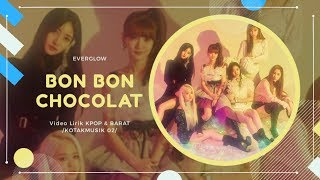 EVERGLOW - 'BON BON CHOCOLAT' Easy Lyrics (SUB INDO)