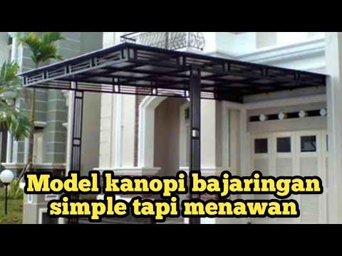 Model Kanopi bajaringan untuk teras depan rumah minimalis