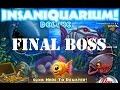 물고기 키우기, 광란의 수족관 Final Boss insaniquarium, crazy aquarium