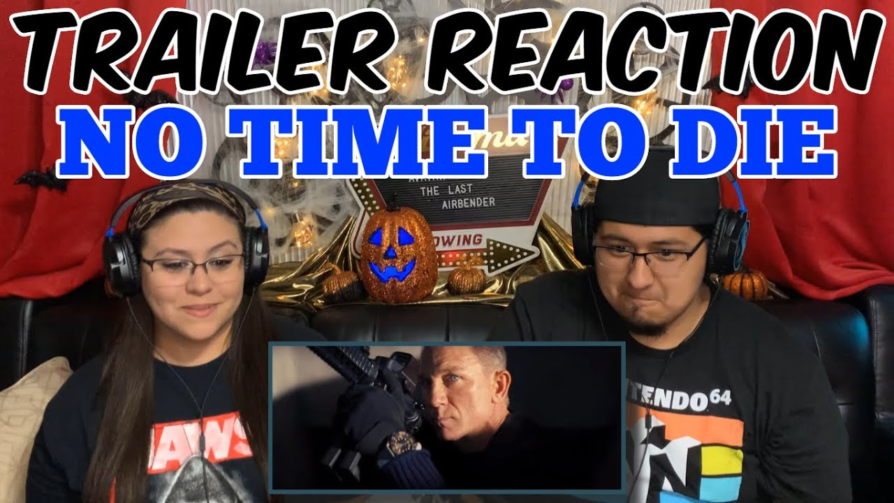 Download NO TIME TO DIE TRAILER #2 REACTION