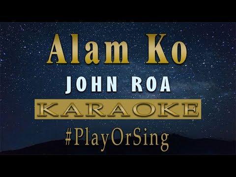 Alam Ko - John Roa (KARAOKE VERSION)