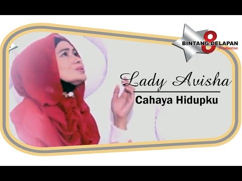 lady-avisha---cahaya-hidupku-[-official-music-video-]
