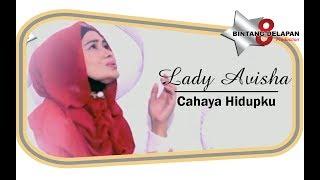 Single Terbaru -  Lady Avisha Cahaya Hidupku Official
