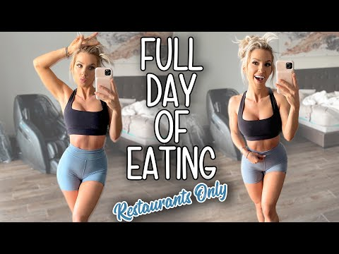 FULL DAY OF EATING | Healthy Restaurant Options