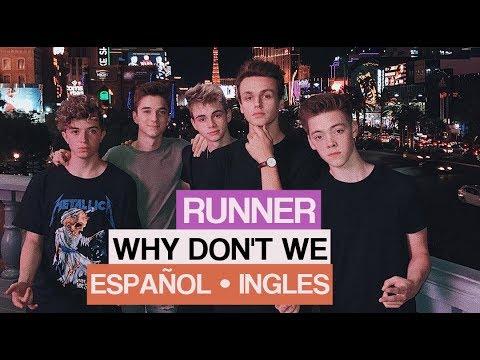 RUNNER || Why Don't We || [Español || Ingles]