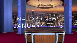 Mallard News Jan 14 to 18