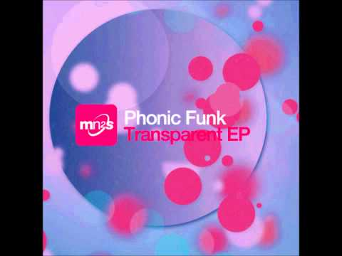 Phonic Funk - Invisible (Original Mix)