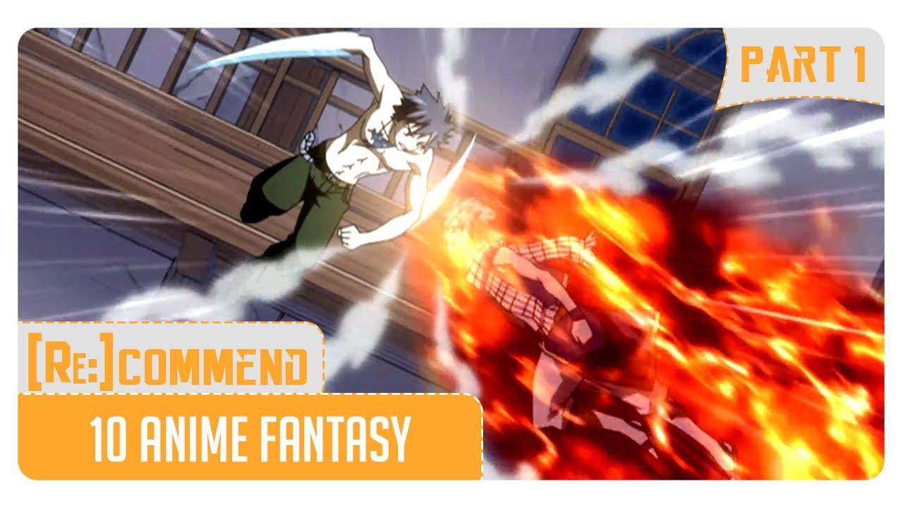 Rekomendasi 10 Anime Fantasy Terbaik Part 1