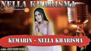 KEMARIN - NELLA KHARISMA karaoke tanpa vokal   KARAOKE NELLA KHARISMA