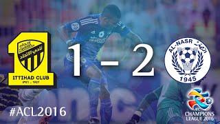 AL ITTIHAD vs AL NASR: AFC Champions League 2016 (Group Stage) 2017 Video