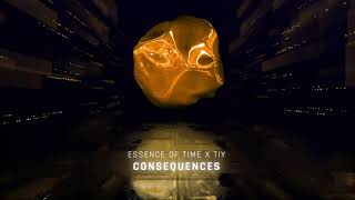 Essence of Time x TIY - Consequences (visualizer)