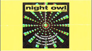 Volac, Biscits - Night Owl Radio 252
