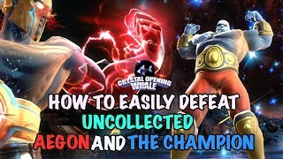 How to Easily Beat Uncollected Aegon and the Champion-Marvel Contest of Champions
