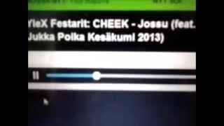 CHEEK - Jossu ft Jukka Poika Kesäkumi 2013